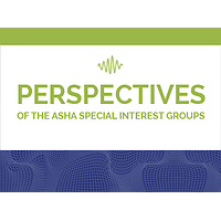 Perspectives of the ASHA Special Interest Groups | Publons
